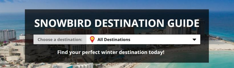 Snowbird Destination Guide